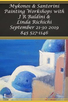 Plein Air Greece Painting Holiday- join our painting workshop in Mykonos Greece. With Linda and Jacqueline-founder of International Plein Air Painters. Please call Linda for more info at 845