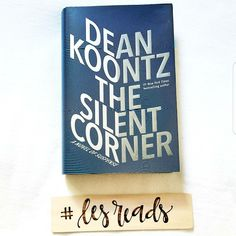 the silent corner / dean koontz | A Day in the Life of Les....