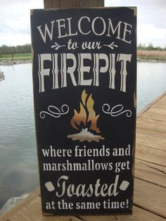 Welcome to our Firepit Wood Sign11 x 24 by RedstoneFrames on Etsy, $22.00