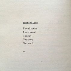Incarus in Love Read It And Weep, I Love You, My Love, Story Of My Life, Cursive, Short Stories, Tattoo Quotes, Poems, Lyrics