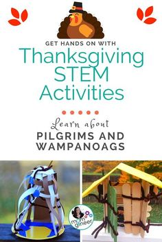 Thanksgiving STEM activities with Pilgrims and Wampanoag tools, structures, and more. | Meredith Anderson - Momgineer