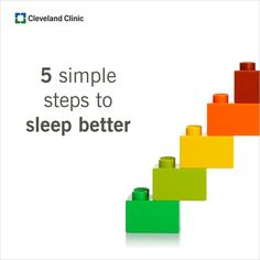 Get moving, eat right and sleep tight. 5 simple steps to sleep better.