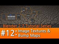 Blender 2.7 Tutorial #12 : Image Textures & Bump Maps #b3d - YouTube