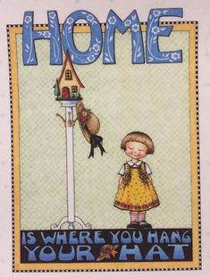 Home Is Where -Handmade Fridge Magnet-Mary Engelbreit Artwork