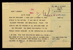 Moments after Kennedy's speech, Martin Luther King Jr. sent him this telegram: