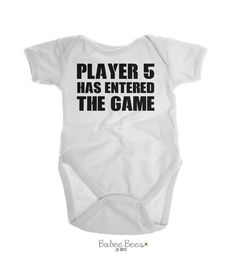 Player 5 Has Entered the Game - available in other design colors, infant shirts, toddler shirts, and baby bodysuits