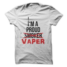 IM A PROUD VAPER (EX-SMOKER) http://www.sunfrogshirts.com/IM-A-PROUD-VAPER-EX-SMOKER.html?21269
