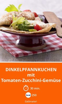 Dinkelpfannkuchen - mit Tomaten-Zucchini-Gemüse - smarter - Kalorien: 250 Kcal - Zeit: 30 Min. | eatsmarter.de