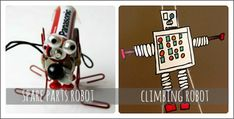 spare parts robot and climbing robot are 2 robot activities kids are sure to love