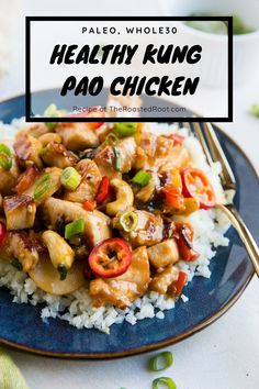 Paleo Kung Pao Chicken - grain-free, refined sugar-free, soy-free variation of Kung Pao Chicken for a fresh, better-than-takeout experience! #paleo #whole30 #chickenrecipe #dinner Easy Main Dish Recipes, Paleo Recipes Easy, Whole 30 Recipes, Healthy Dinner Recipes, Whole Food Recipes, Paleo Meals, Chicken Recipes, Sweet And Spicy