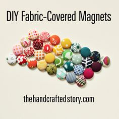 Fabric covered magnets are a fairly inexpensive and simple craft to make. These DIY magnets makes a great Christmas stocking stuffer project.