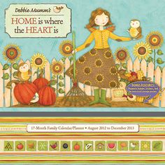 This new calendar/planner from Sellers Publishing is filled with the charming images and design elements that Debbie Mumm is known and loved for.  $14.99  http://calendars.com/Moms-Family/Home-is-Where-the-Heart-Is-2013-Pocket-Wall-Calendar/prod201300000171/?categoryId=cat00152=cat00152#
