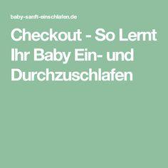 Checkout - So Lernt Ihr Baby Ein- und Durchzuschlafen