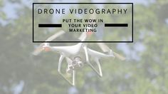 Drone videography offers high quality, engaging information/entertainment and…