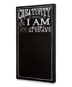 Take a look at this Black 'Creativity is Messy' Chalkboard Wall Art by Twelve Timbers on #zulily today!