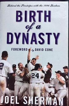 Birth of a Dynasty Behind the Pinstripes with 1996 Yankees Joel Sherman PB  2006 Birth a851da3e856e