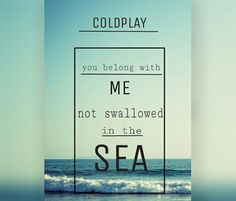 #SwallowedInTheSea #Coldplay #ChrisMartin #song #lyrics #hit