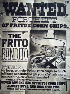 1968 Frito Bandito Corn Chips print ad Wanted Poster by Vividiom - this is awesome! Vintage Advertisements, Vintage Ads, Funny Vintage, Vintage Food, Retro Ads, Vintage Stuff, Vintage Postcards, Vintage Kitchen, Fritos Corn Chips