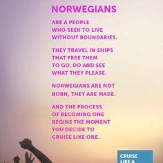 Cruise like a Norwegian