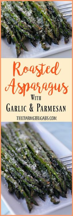 Roasted Asparagus with Garlic & Parmesan is a quick and delicious vegetable recipe. You can't go wrong with fresh asparagus, garlic and parmesan! #asparagus #sidedishes #recipes #vegetables