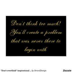 """Don't overthink"" inspirational poster"