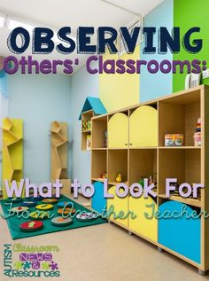 Observing in another teacher's classroom can be a great way to learn.  Here are many ideas about things to look for and think about when observing another teacher's special education classroom.  Read more at:  http://www.autismclassroomresources.com/observing-others-classrooms/