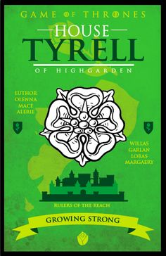 Game of Thrones - House Tyrell by GoJoeThibaultGo.deviantart.com on @deviantART