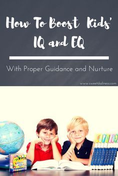 How To Boost Your Kids IQ and EQ. Learn 5 parenting strategies that can help you support your kids with proper guidance and nurture.