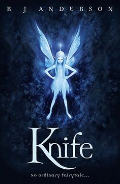 """Read """"Knife Book by R. Anderson available from Rakuten Kobo. """"Knife woke in a cold sweat, the torn edge of her wing sizzling with pain. Quill And Ink, Markus Zusak, Old Oak Tree, Books For Teens, Teen Books, The Fault In Our Stars, Fairy Dust, Faeries, Book 1"""