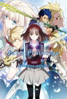 Fate/Prototype OVA---Fate/Prototype is a digest version of Kinoko Nasu's original version of Fate/stay night.