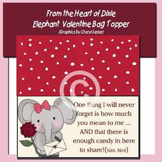 Humorous Elephant Valentine's bag topper by fromtheheartofdixie, $1.25