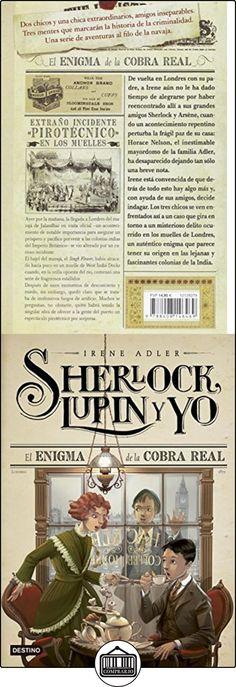 Sherlock, Lupin Y Yo 7. El Enigma De La Cobra Real Irene Adler ✿ Libros infantiles y juveniles - (De 6 a 9 años) ✿ ▬► Ver oferta: http://comprar.io/goto/8408146467