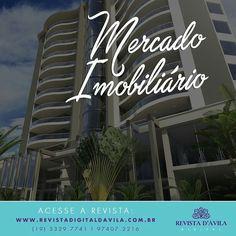 Acompanhe as novidades do mercado imobiliário também na Revista D'Ávila!