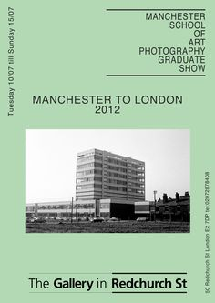 Poster for our graduate photography show in London July10th - July 15th come down if you can!