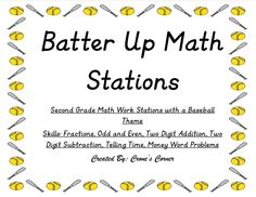 This is an excellent resource to use in your classroom for math stations!! This product contains 6 baseball themed math stations. The stations include: fractions, telling time, odd and even, two-digit addition, two-digit subtraction, money word problems! Simply print of the activities, laminate, and use in your classroom! Batter up!