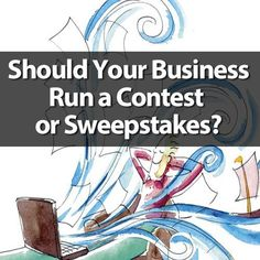 Should your business run an online contest or sweepstakes?