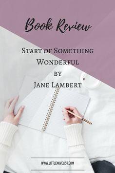 Book Review - Start of Something Wonderful by Jane Lambert.png