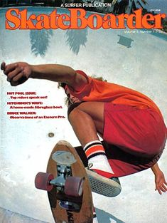 Vintage Skateboard Magazines - I used to look through my brothers mags because the boys were cute!
