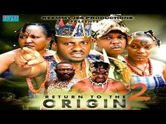 Return To The Origin  2     -  Nigeria Nollywood Movie; Life is a series of collisions with the future; it is not the sum of what we have been, but what we yearn to be. http://youtu.be/NXM5xJyOsgM