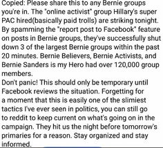 "4/25/16 Bernie Facebook groups get shut down by #MillionDollarTrolls by spamming the ""report posts to Facebook"" feature on posts."