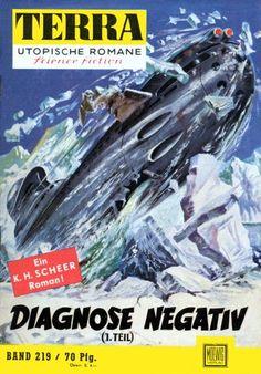 Terra SF 219 Diagnose negativ 1.Teil   Karl Herbert Scheer  Titelbild 1. Auflage:  Johnny Bruck