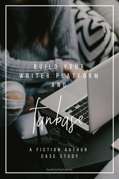 Build Your Writer Platform & Fanbase: A Fiction Author Case Study Book Writing Tips, Social Media Branding, Book Launch, Case Study, My Books, Fiction, Cards Against Humanity, Authors, Writers