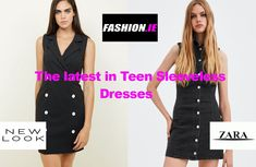 Fashion review of the latest in teen sleeveless dresses at Irish fashion website, Fashion.ie. Sleeveless dresses from New Look and Zara.
