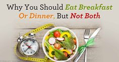 From a biological standpoint it appears our body was designed for intermittent fasting, as long as eating is limited to a window of six to eight hours.