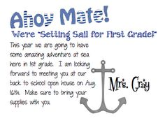 Letter to students- I'm doing a nautical theme so this is perfect! I will adapt it a bit. First Grade Classroom, Kindergarten Classroom, Future Classroom, Classroom Themes, Classroom Design, Beginning Of School, New School Year, First Day Of School, Back To School