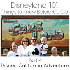 Love Our Disney: Disneyland 101 - Things to Know Before You Go {Part 4} An overview of the lands, and what you can find in each one, for Disney California Adventure.
