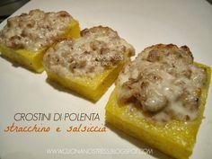 Crostini di polenta con stracchino e salsiccia