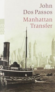Manhattan Transfer von John Dos Passos…
