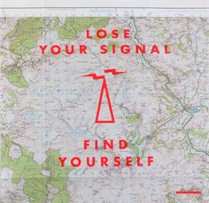 Print Club London – Lose Your Signal, Find Yourself London Clubs, Lost & Found, Losing You, Finding Yourself, Typography, Prints, Cards, Poster Ideas, Wilderness