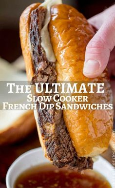 The ULTIMATE Slow Cooker French Dip Sandwiches